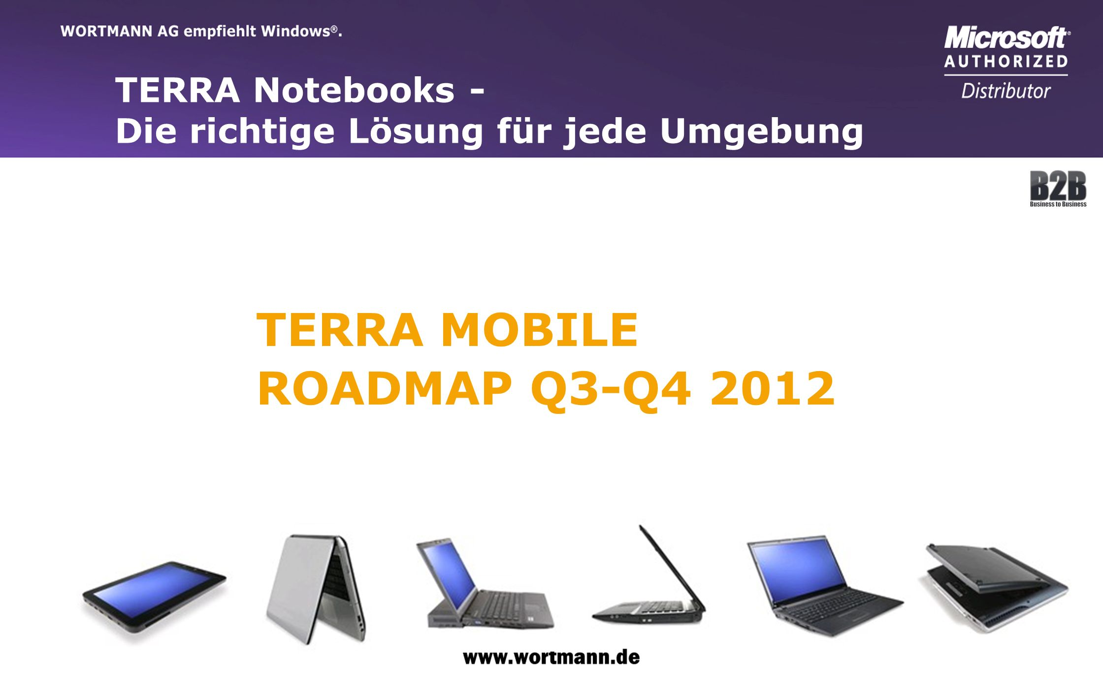 TERRA MOBILE ROADMAP Q3-Q4 2012 TERRA Notebooks -