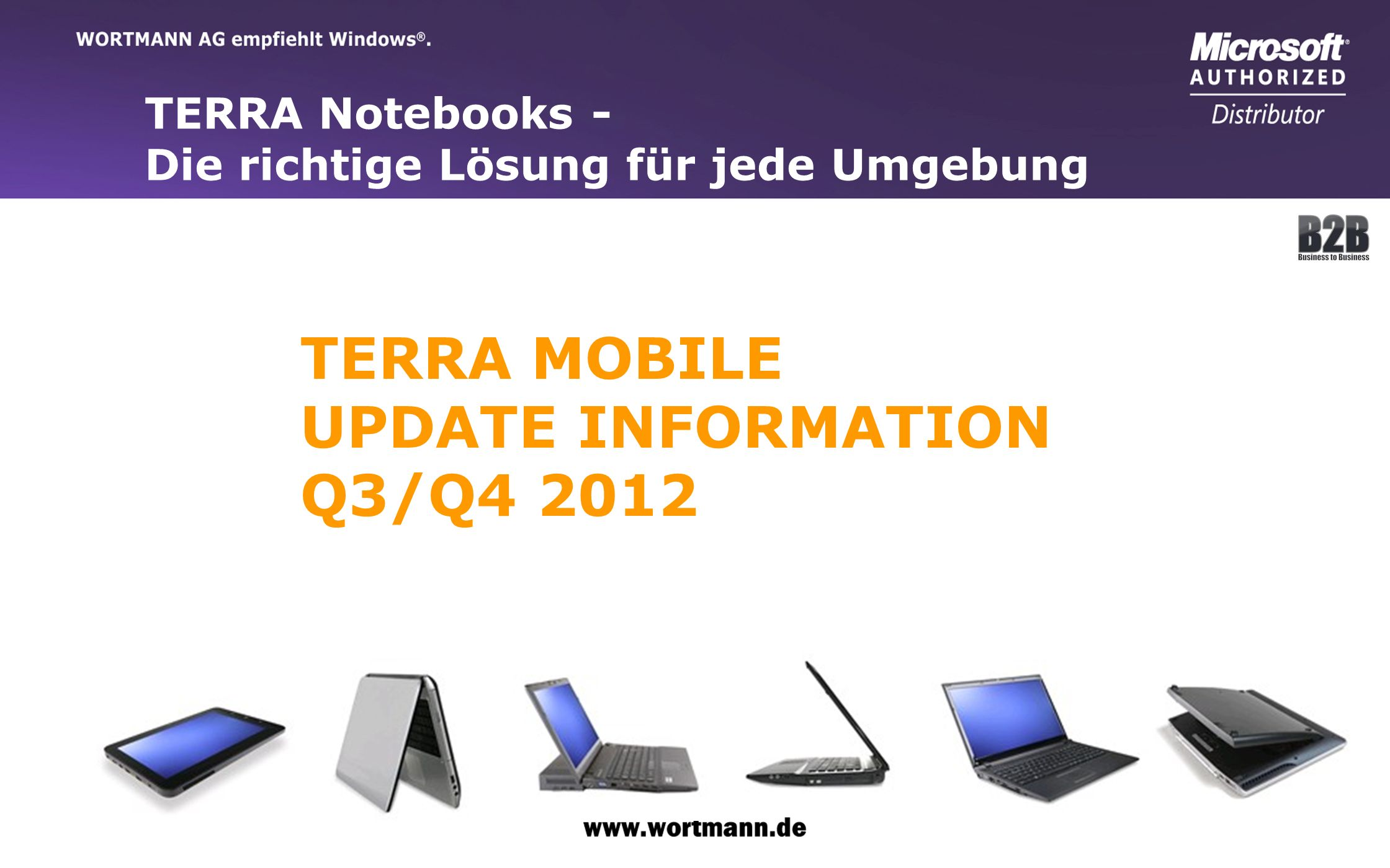 TERRA MOBILE UPDATE INFORMATION Q3/Q4 2012 TERRA Notebooks -