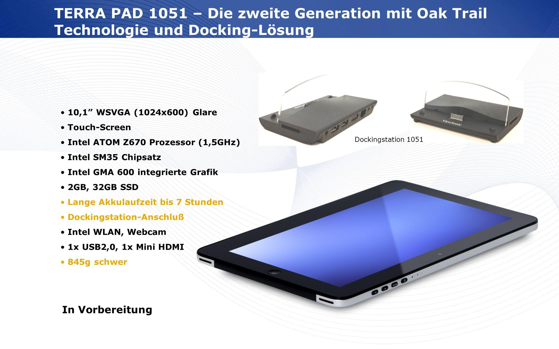 TERRA PAD 1051 – Die zweite Generation mit Oak Trail Technologie und Docking-Lösung
