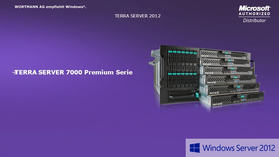 TERRA SERVER 2012 Headline Text TERRA SERVER 7000 Premium Serie