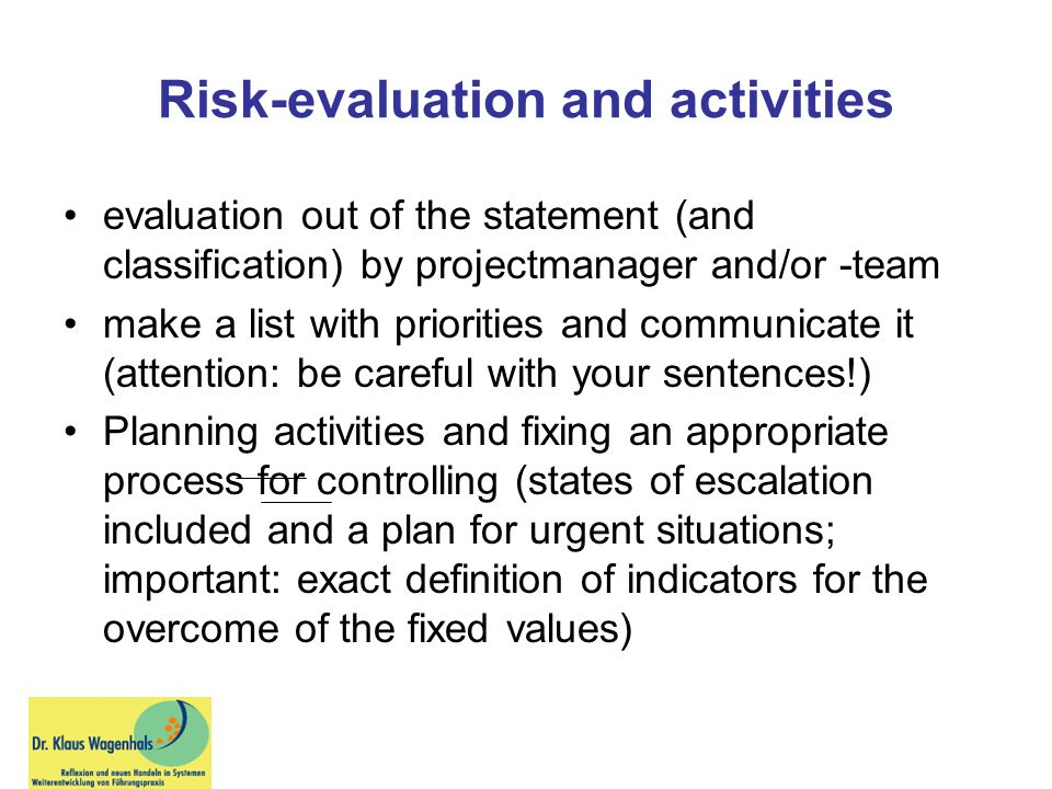 Risk-evaluation and activities