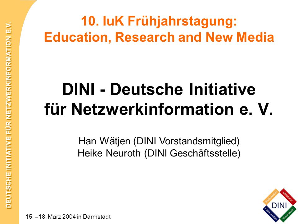 10. IuK Frühjahrstagung: Education, Research and New Media