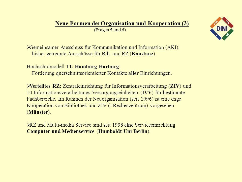 Neue Formen derOrganisation und Kooperation (3)