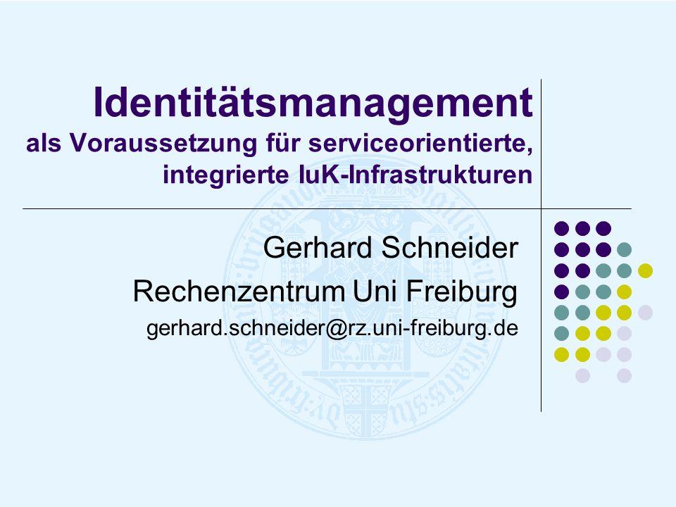 Identitätsmanagement als Voraussetzung für serviceorientierte, integrierte IuK-Infrastrukturen