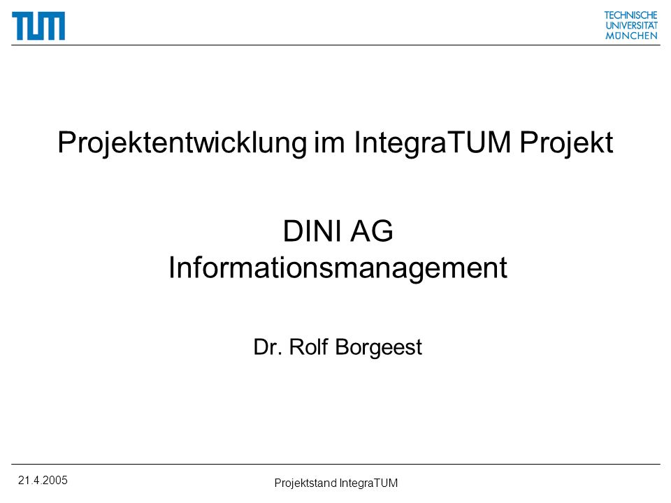 Projektentwicklung im IntegraTUM Projekt