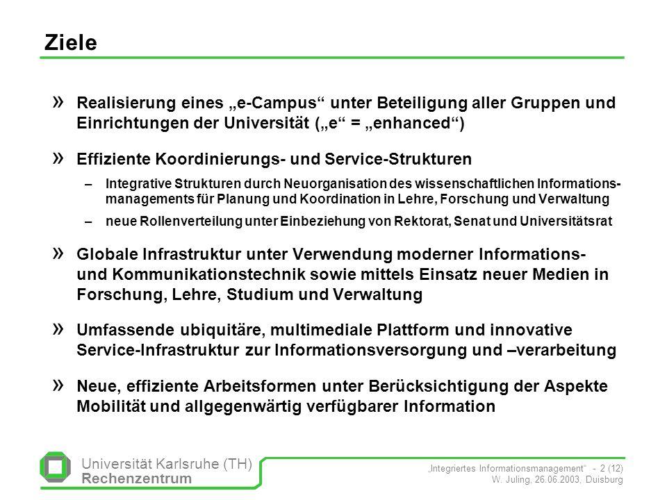 """Ziele Realisierung eines """"e-Campus unter Beteiligung aller Gruppen und Einrichtungen der Universität (""""e = """"enhanced )"""