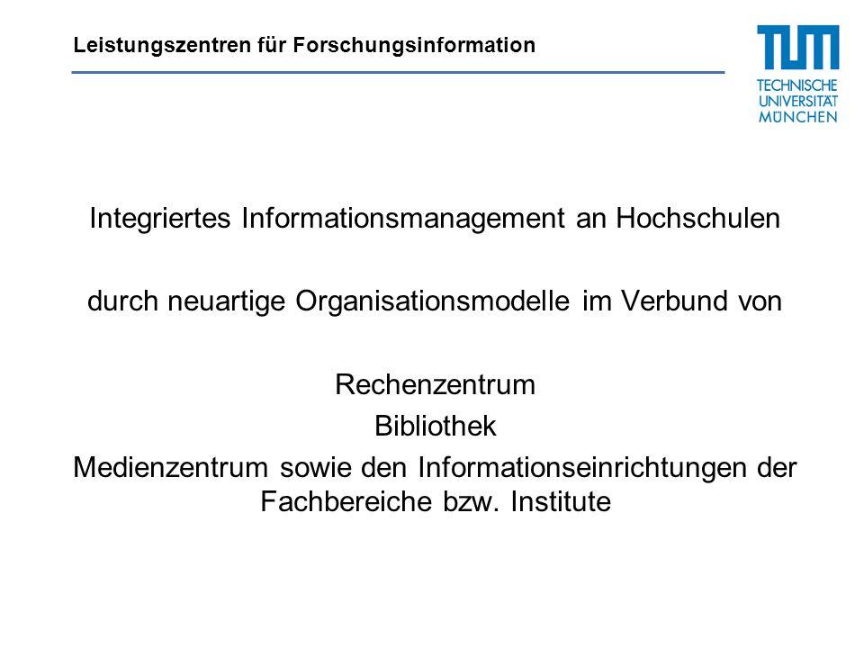 Integriertes Informationsmanagement an Hochschulen