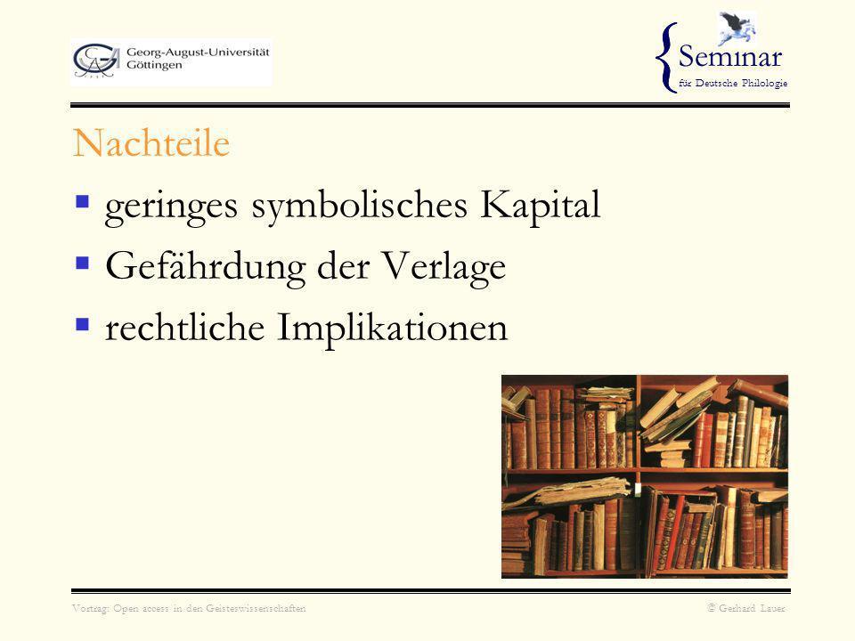 { Nachteile geringes symbolisches Kapital Gefährdung der Verlage