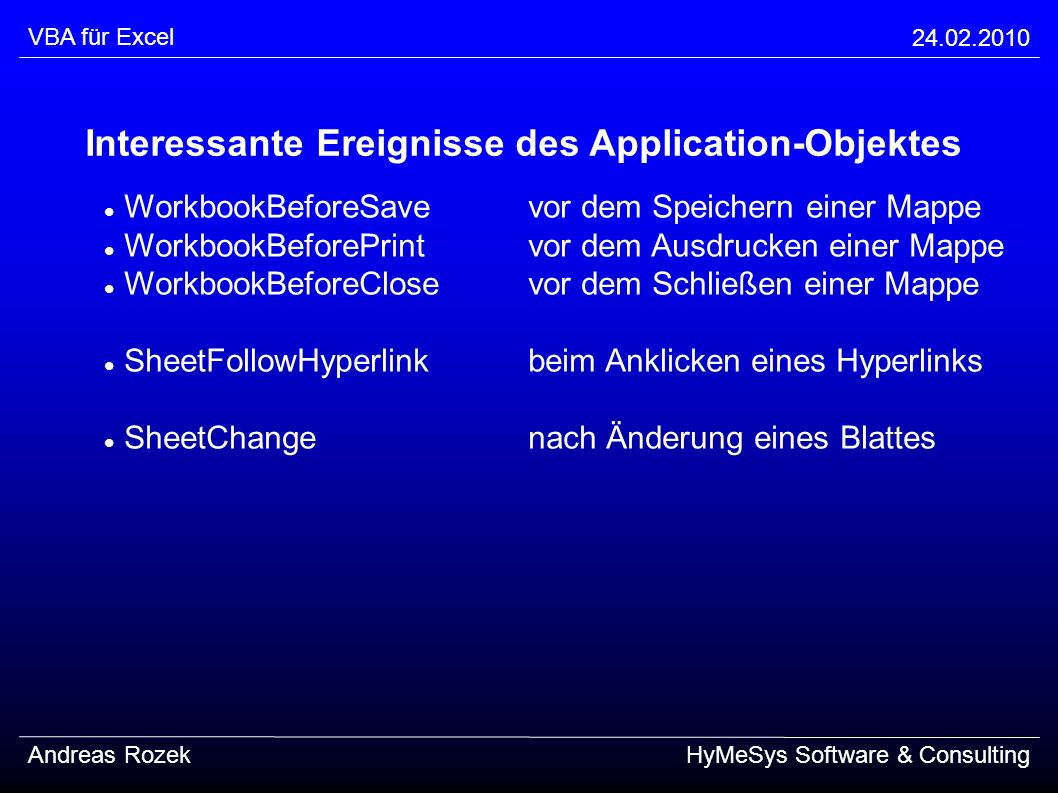 Interessante Ereignisse des Application-Objektes