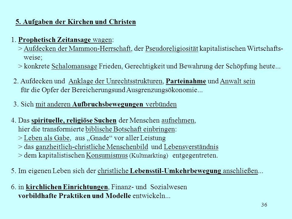 5. Aufgaben der Kirchen und Christen