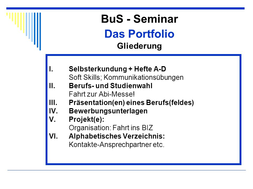 BuS - Seminar Das Portfolio Gliederung