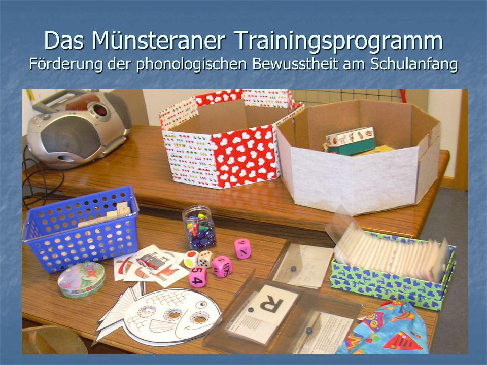 Das Münsteraner Trainingsprogramm Förderung der phonologischen Bewusstheit am Schulanfang