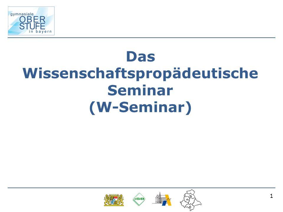 Das Wissenschaftspropädeutische Seminar (W-Seminar)