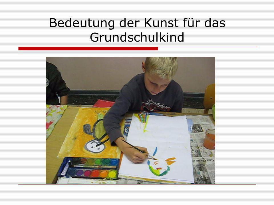 Bedeutung der Kunst für das Grundschulkind