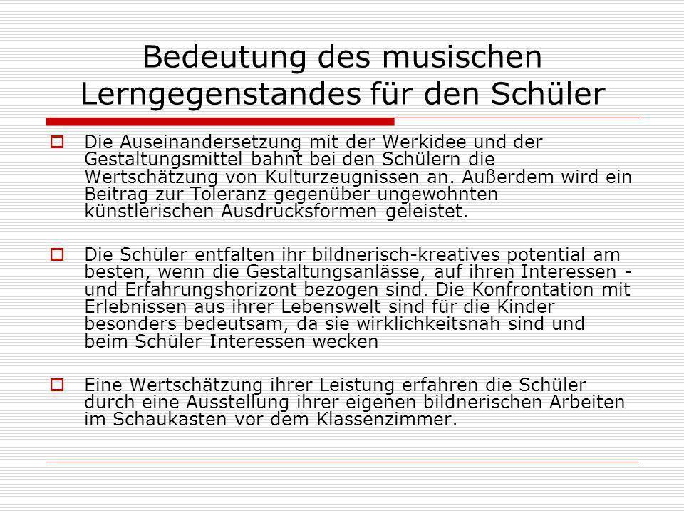 Bedeutung des musischen Lerngegenstandes für den Schüler