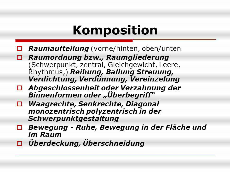 Komposition Raumaufteilung (vorne/hinten, oben/unten