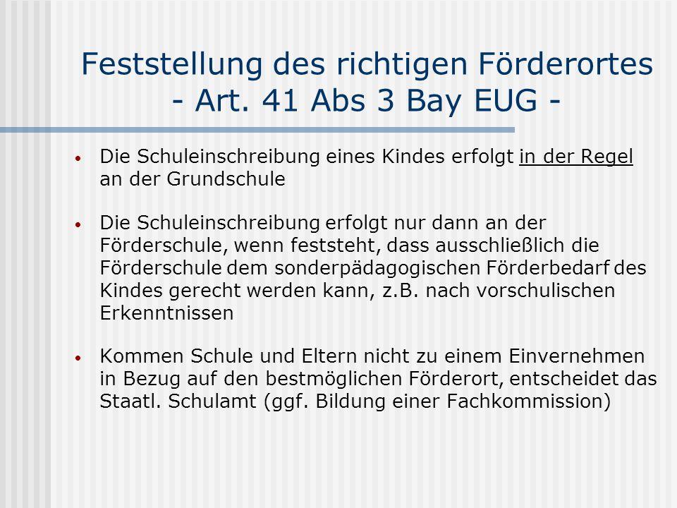 Feststellung des richtigen Förderortes - Art. 41 Abs 3 Bay EUG -
