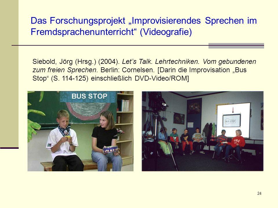 """Das Forschungsprojekt """"Improvisierendes Sprechen im Fremdsprachenunterricht (Videografie)"""