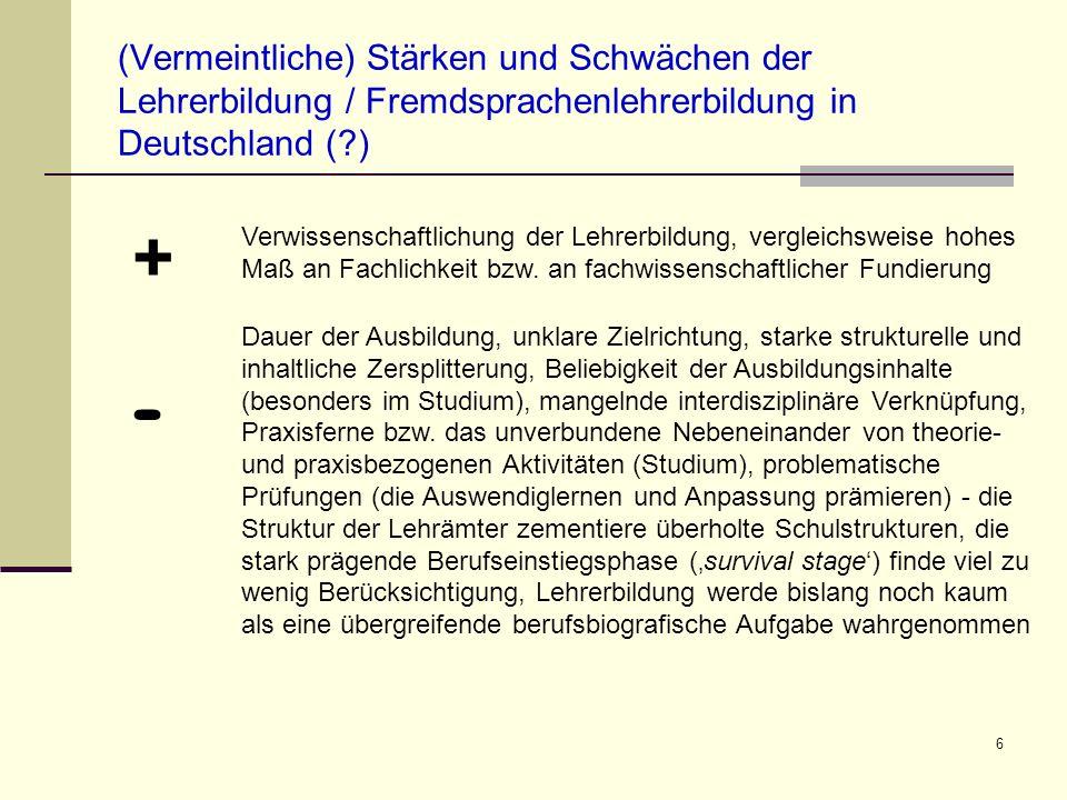 (Vermeintliche) Stärken und Schwächen der Lehrerbildung / Fremdsprachenlehrerbildung in Deutschland ( )