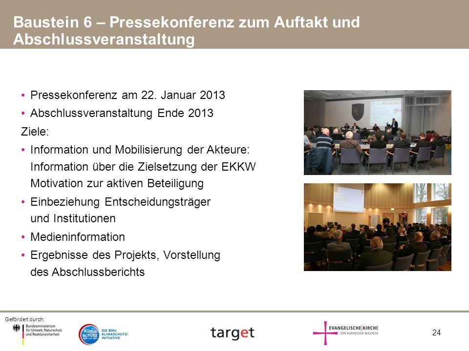 Baustein 6 – Pressekonferenz zum Auftakt und Abschlussveranstaltung