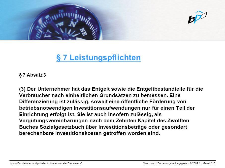§ 7 Leistungspflichten § 7 Absatz 3.