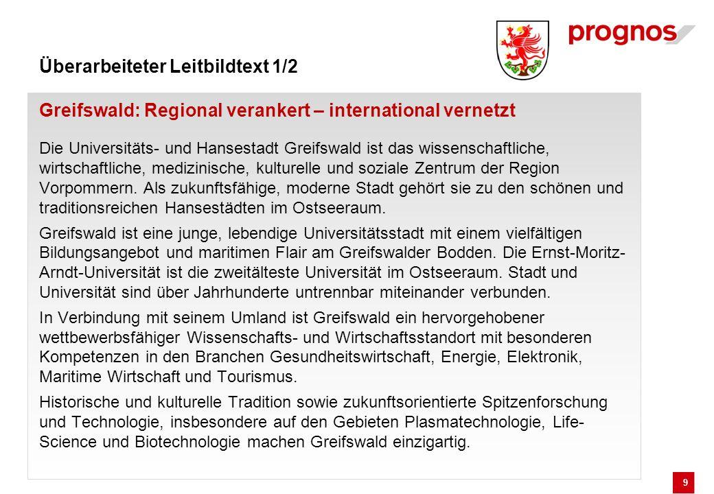 Überarbeiteter Leitbildtext 1/2 Greifswald: Regional verankert – international vernetzt