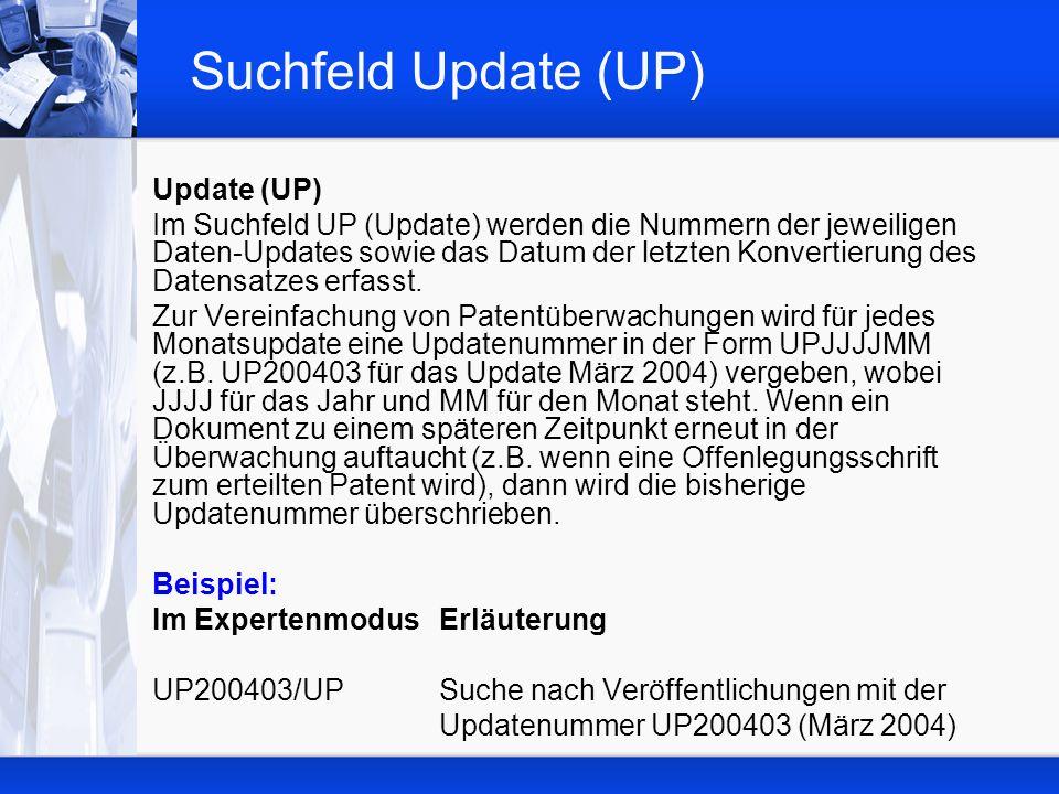 Suchfeld Update (UP) Update (UP)