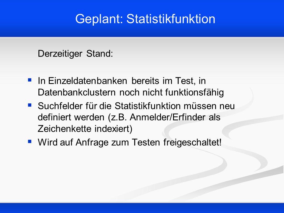 Geplant: Statistikfunktion