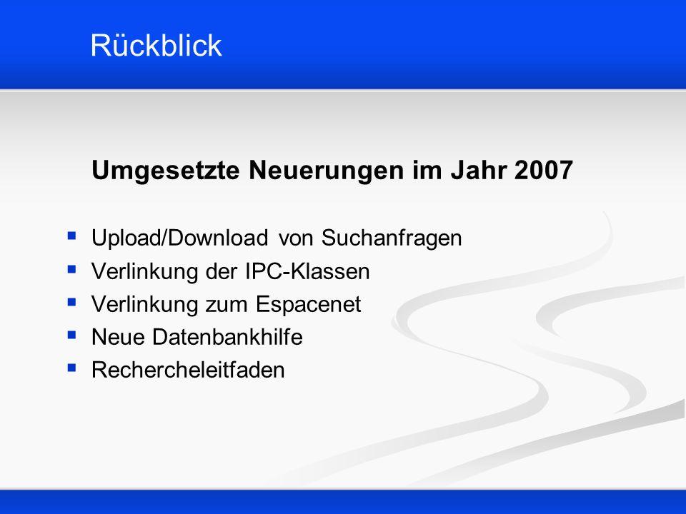 Rückblick Umgesetzte Neuerungen im Jahr 2007