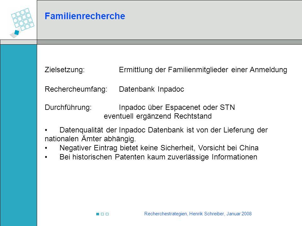 Familienrecherche Zielsetzung: Ermittlung der Familienmitglieder einer Anmeldung. Rechercheumfang: Datenbank Inpadoc.