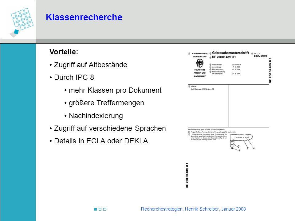 Klassenrecherche Vorteile: Zugriff auf Altbestände Durch IPC 8