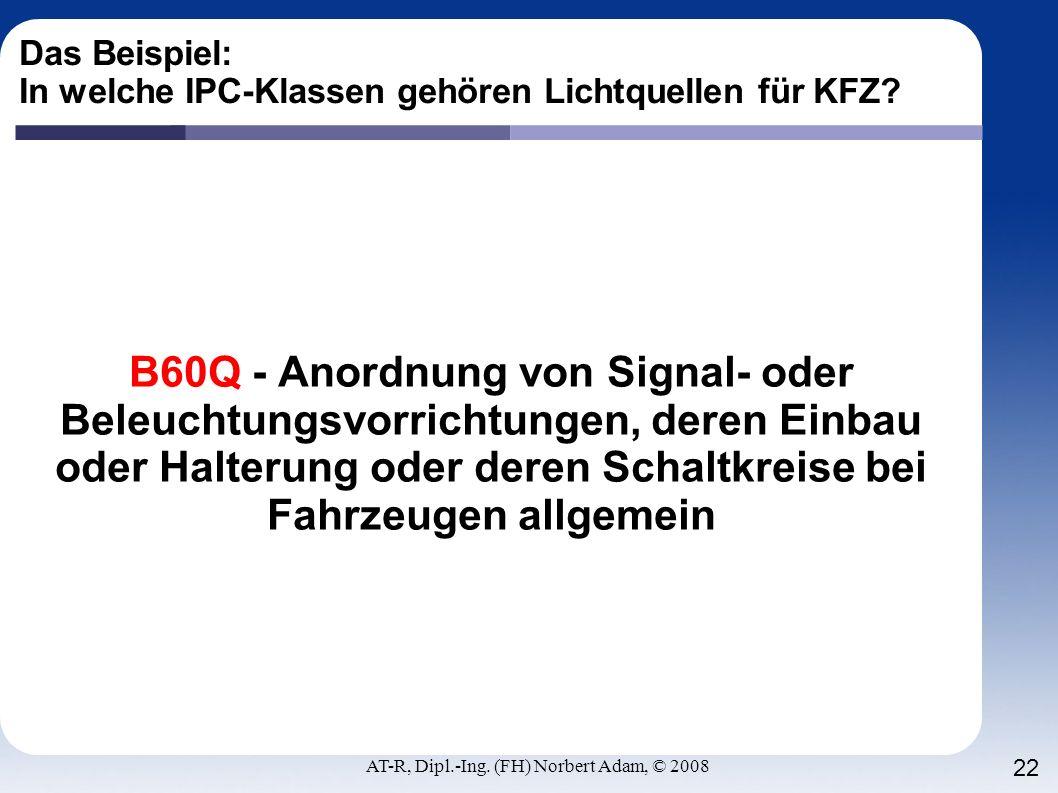 Das Beispiel: In welche IPC-Klassen gehören Lichtquellen für KFZ