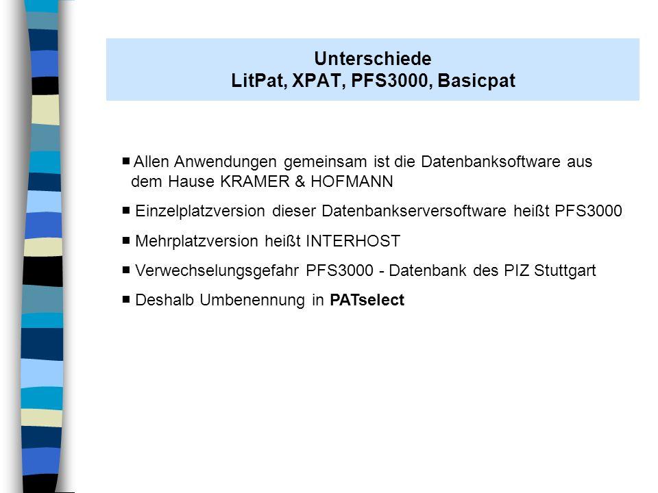Unterschiede LitPat, XPAT, PFS3000, Basicpat