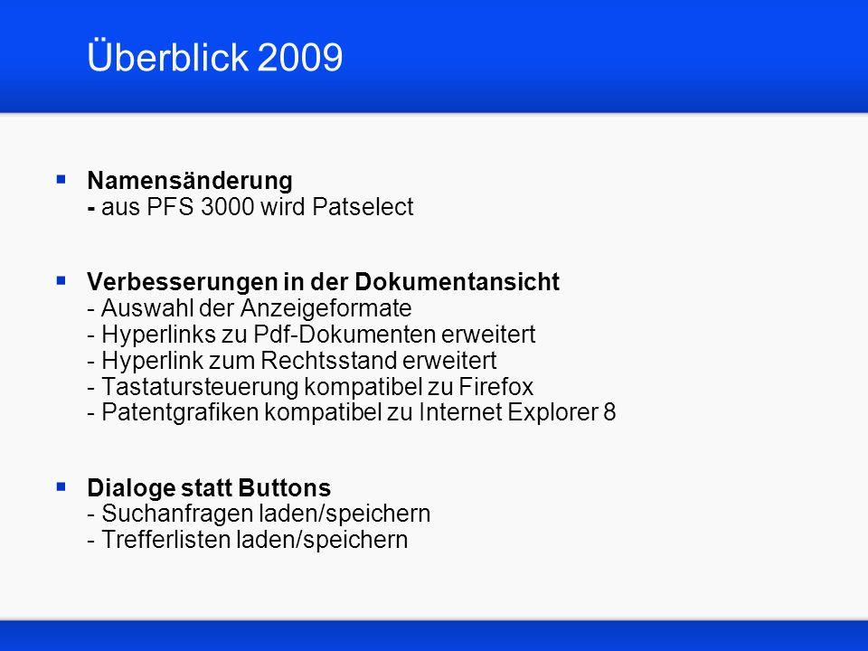 Überblick 2009 Namensänderung - aus PFS 3000 wird Patselect