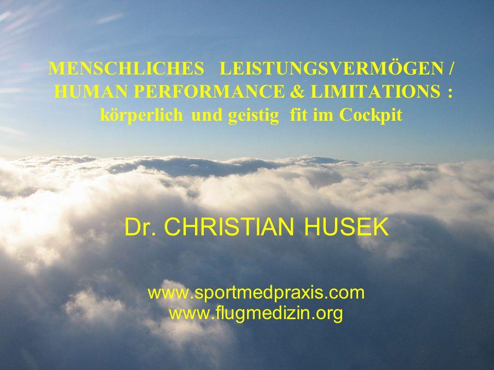 Dr. CHRISTIAN HUSEK www.sportmedpraxis.com www.flugmedizin.org