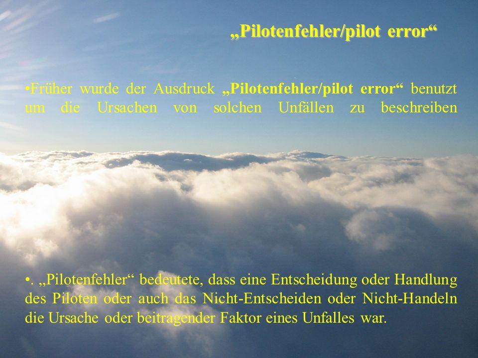 """""""Pilotenfehler/pilot error"""