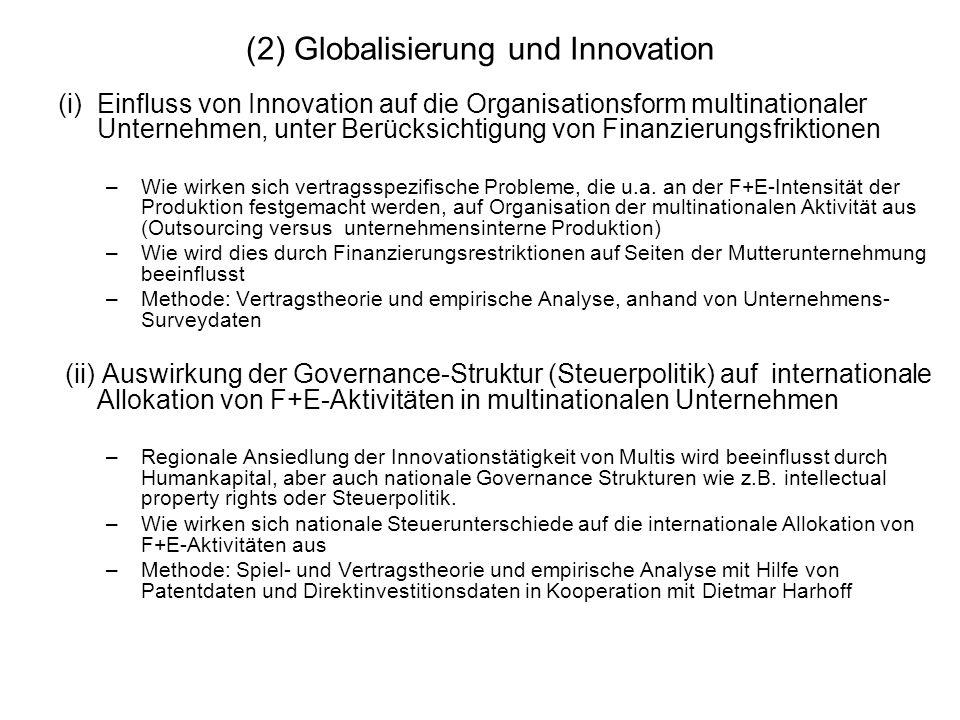(2) Globalisierung und Innovation