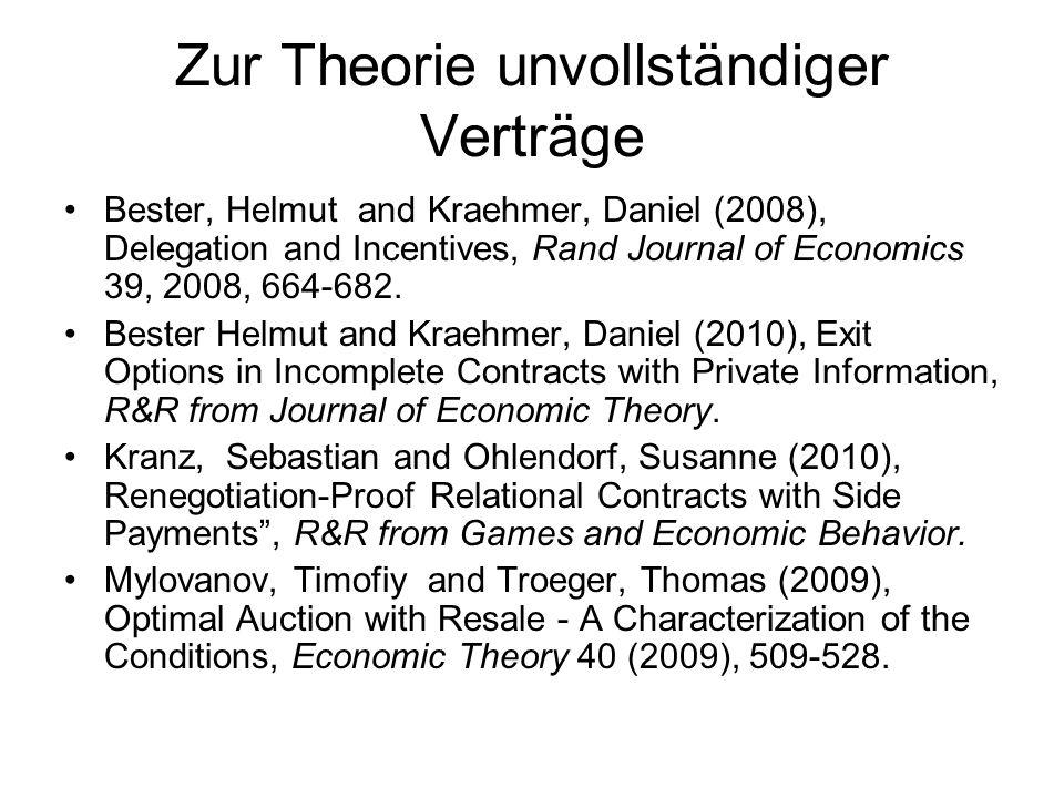 Zur Theorie unvollständiger Verträge