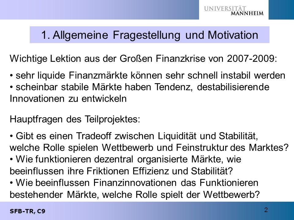 1. Allgemeine Fragestellung und Motivation