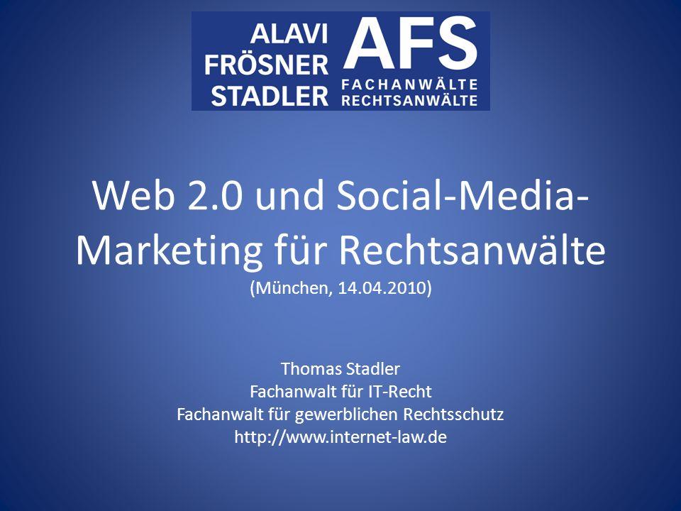 Web 2. 0 und Social-Media-Marketing für Rechtsanwälte (München, 14. 04