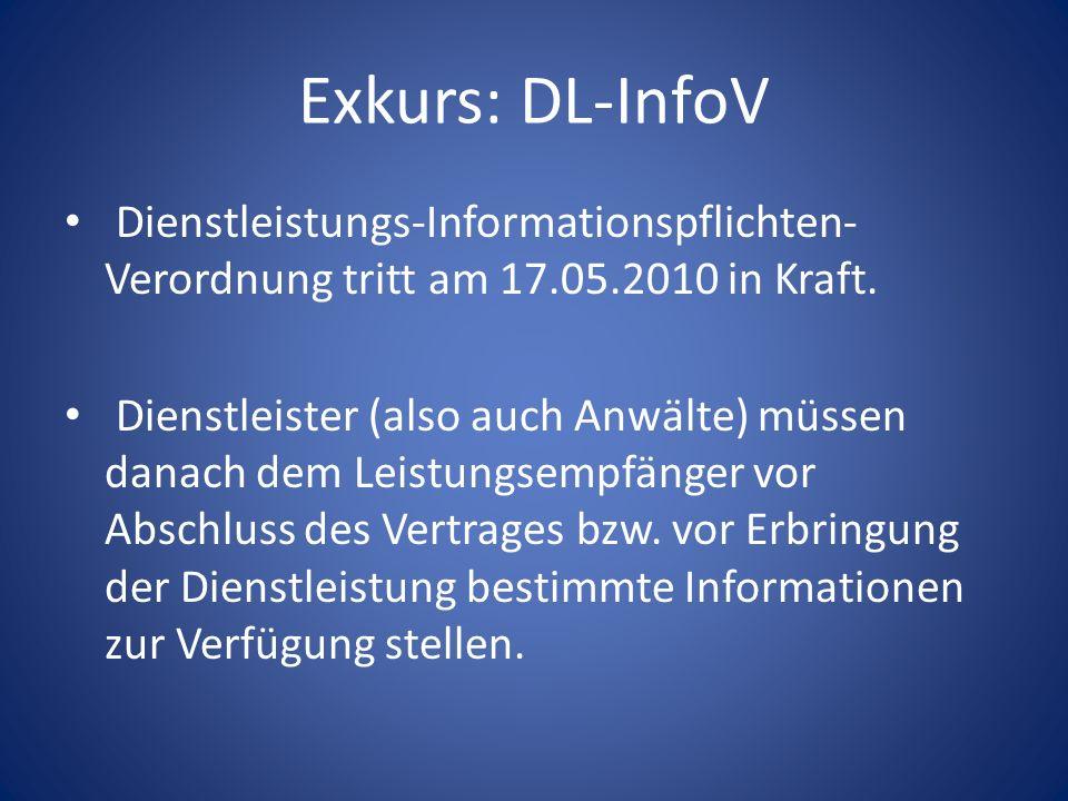 Exkurs: DL-InfoV Dienstleistungs-Informationspflichten-Verordnung tritt am 17.05.2010 in Kraft.
