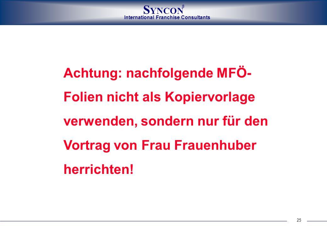 Achtung: nachfolgende MFÖ-Folien nicht als Kopiervorlage verwenden, sondern nur für den Vortrag von Frau Frauenhuber herrichten!