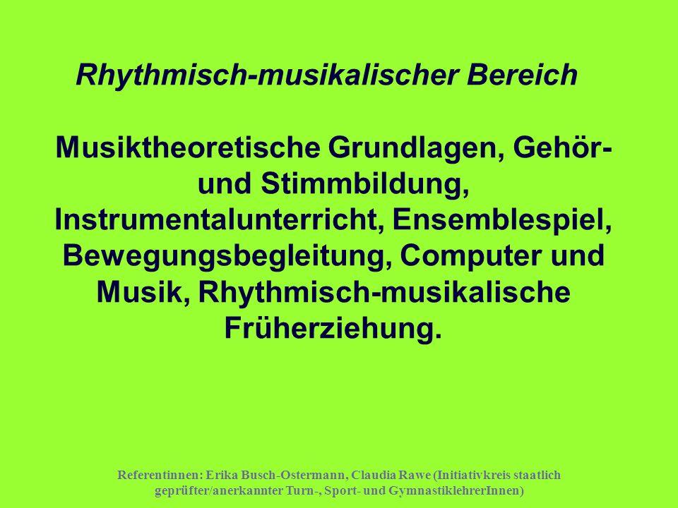 Rhythmisch-musikalischer Bereich Musiktheoretische Grundlagen, Gehör- und Stimmbildung, Instrumentalunterricht, Ensemblespiel, Bewegungsbegleitung, Computer und Musik, Rhythmisch-musikalische Früherziehung.