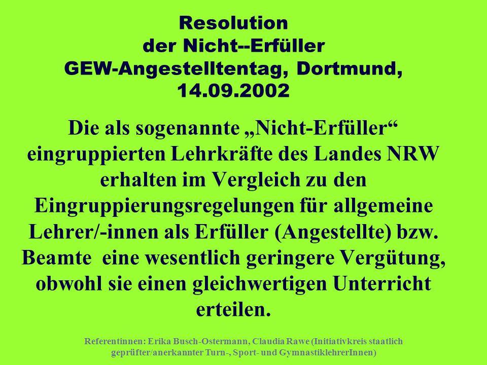 Resolution der Nicht--Erfüller GEW-Angestelltentag, Dortmund, 14. 09