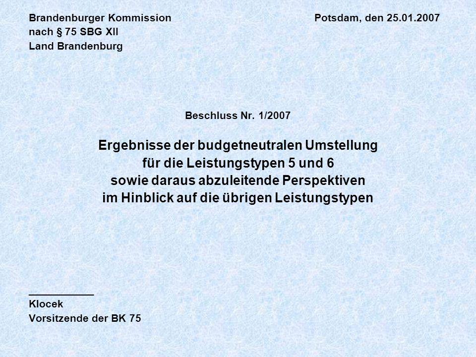 Ergebnisse der budgetneutralen Umstellung
