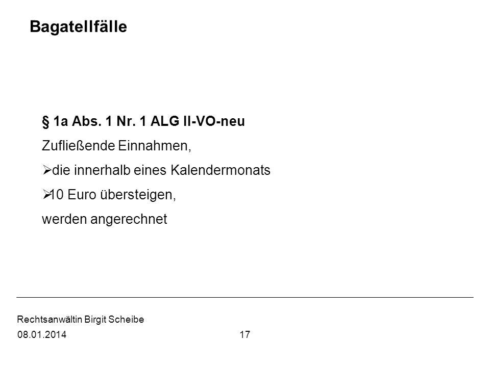 Bagatellfälle § 1a Abs. 1 Nr. 1 ALG II-VO-neu Zufließende Einnahmen,