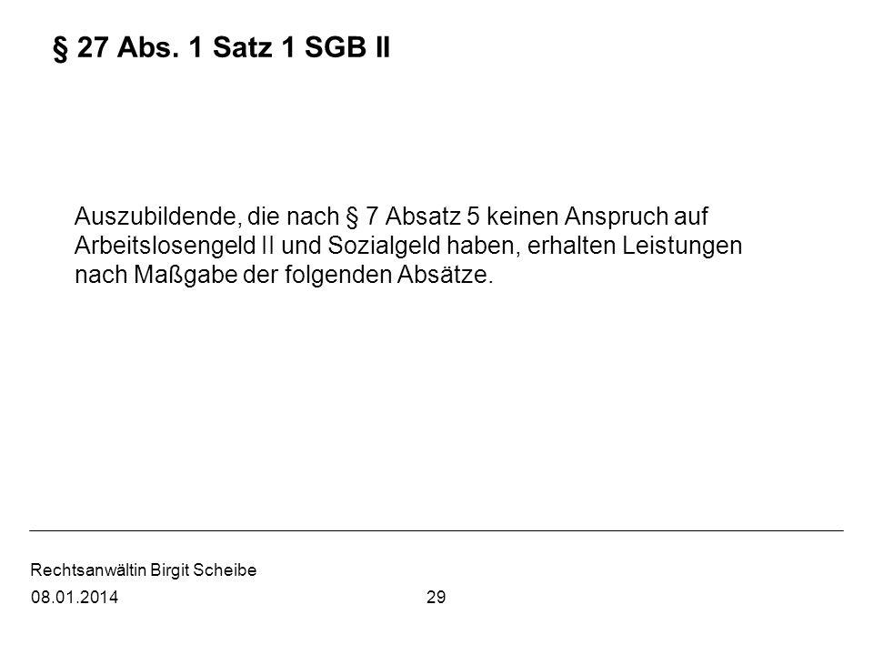 § 27 Abs. 1 Satz 1 SGB II