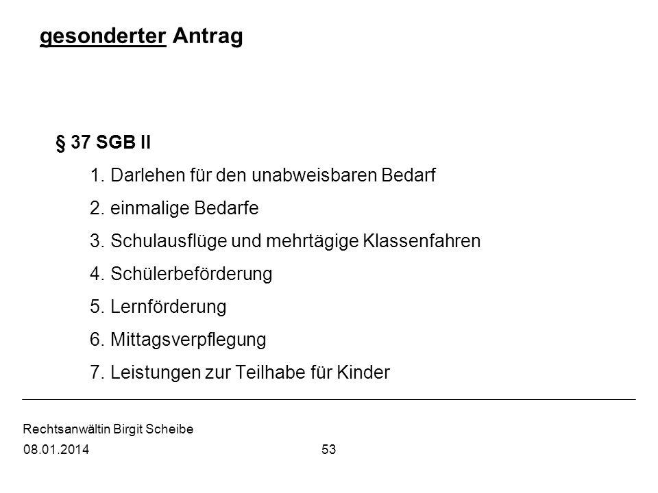 gesonderter Antrag § 37 SGB II Darlehen für den unabweisbaren Bedarf