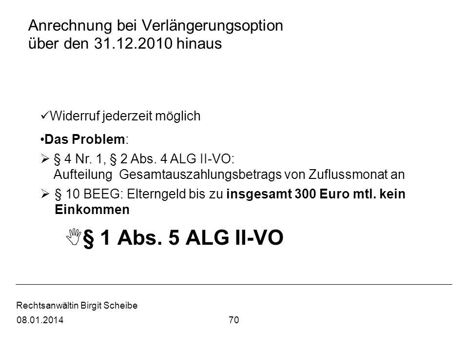 Anrechnung bei Verlängerungsoption über den 31.12.2010 hinaus