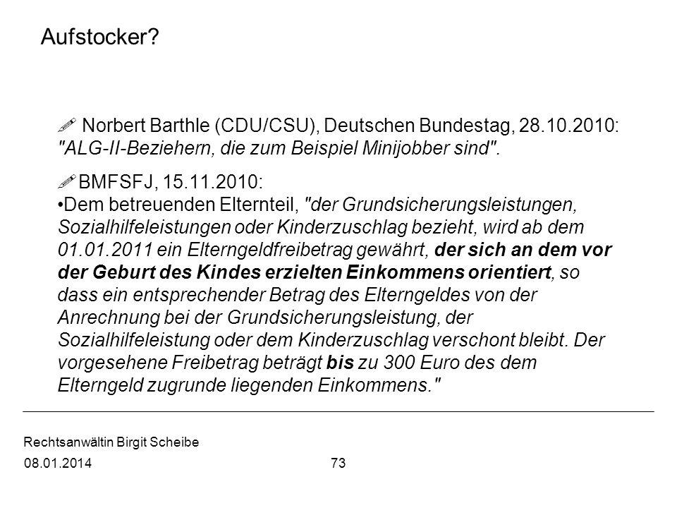 Aufstocker Norbert Barthle (CDU/CSU), Deutschen Bundestag, 28.10.2010: ALG-II-Beziehern, die zum Beispiel Minijobber sind .
